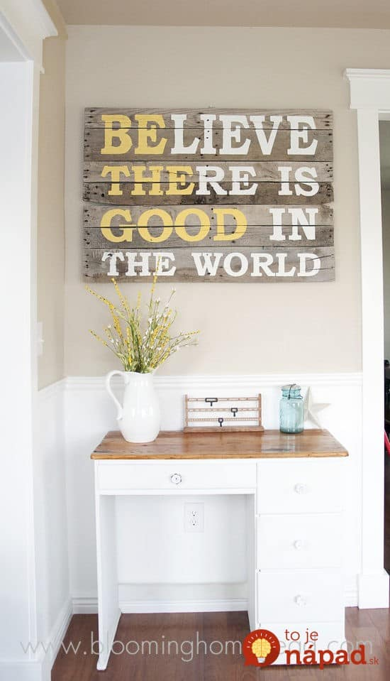 Believe-There-Is-Good-In-The-World-Pallet-Sign--550x959