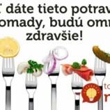 5 kombinácií, v ktorých sú potraviny omnoho zdravšie, ako samé o sebe!