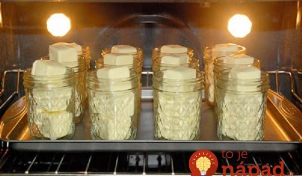 Žena naplnila poháre maslom a vložila ich do vyhriatej rúry: Škoda, že sme to nepoznali skôr, ide o perfektnú pomôcku!