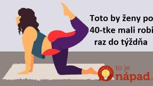 Dámy, zabudnite na beh a brušáky: Trénerka vybrala 5 top cvikov, ktoré by mala každá žena po 40-tke robiť každý týždeň!