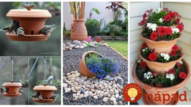 Čarovanie s obyčajnými kvetináčmi: Tieto úžasné veci do záhrady môžete mať úplne zadarmo!